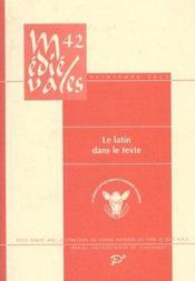 Revue Medievales T.42 ; Le Latin Dans Le Texte - Intérieur - Format classique