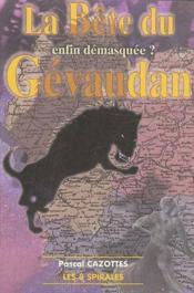 La bête du Gévaudan ; enfin démasquée? - Couverture - Format classique