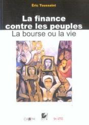 Finance Contre Les Peuples - Couverture - Format classique