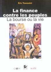 Finance Contre Les Peuples - Intérieur - Format classique