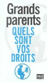 Grands Parents, Quels Sont Vos Droits? 05 - Intérieur - Format classique