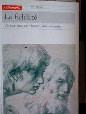 La Fidelite - Intérieur - Format classique