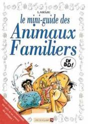 Les mini-guides en BD t.12 ; animaux familiers - Couverture - Format classique