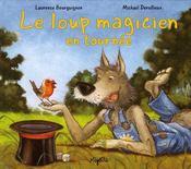 Le Loup Magicien En Tournee - Intérieur - Format classique