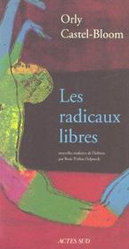 Les Radicaux Libres  - Orly Castel-Bloom
