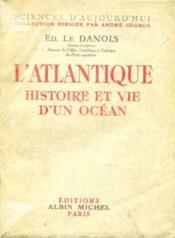 L'Atlantique: Histoire et vie d'un océan - Couverture - Format classique