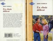Un Choix Delicat - Engaged To The Doctor - Couverture - Format classique