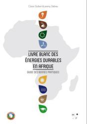Livre blanc des énergies durables en Afrique - Couverture - Format classique