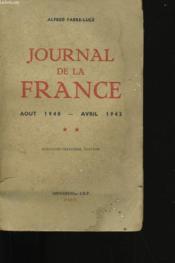 Journal De La France. Tome 2. Aout 1940-Avril 1942. - Couverture - Format classique