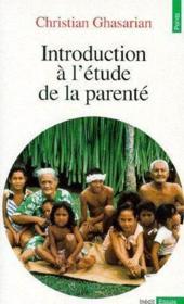 Introduction A L'Etude De La Parente - Couverture - Format classique