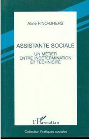 Assistante sociale ; métier entre indetermination et technicité - 4ème de couverture - Format classique