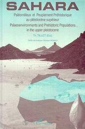 Sahara ; paléomilieux et peuplement préhistorique au pléistocène supérieur - Intérieur - Format classique