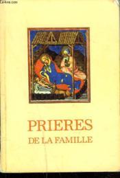 Prieres De La Famille - Couverture - Format classique