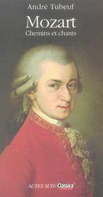 Mozart ; chemins et chants - Intérieur - Format classique