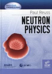 Neutron physics - Couverture - Format classique