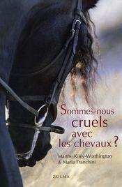 Sommes-nous cruels avec les chevaux ? - Intérieur - Format classique