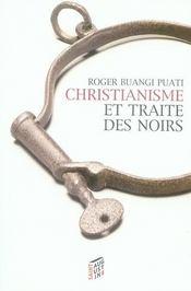 Christianisme Et Traite Des Noirs - Intérieur - Format classique