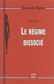 Regime Dissocie (Le) - Couverture - Format classique
