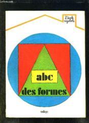 Abc Des Formes. - Couverture - Format classique