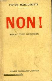 Non ! Roman D'Une Conscience. - Couverture - Format classique