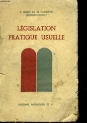 LEGISLATION PRATIQUE ET USUELLE. CLASSE DU 2e CYCLE. - Couverture - Format classique
