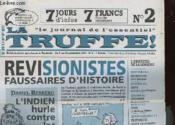 La Truffe N°2 - Le Journal De L'Essentiel - Revisionnistes Faussaires D'Histoire - Couverture - Format classique