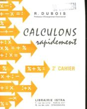Calculons Rapidement - 2e Cahier - Couverture - Format classique
