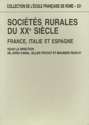 Sociétés rurales du XXe siecle : France, Italie, Espagne - Couverture - Format classique