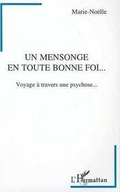 Un Mensonge En Toute Bonne Foi... Voyage A Travers Une Psychose - Intérieur - Format classique