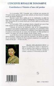 L'Enceinte Royale De Tananarive T.2 ; Contribution A L'Histoire D'Une Cite Perdue ; Ny Rova Very ; Madagascar - 4ème de couverture - Format classique