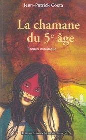 La chamane du 5e âge - Intérieur - Format classique