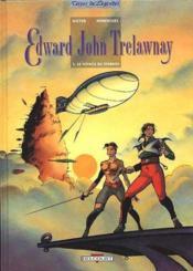 Edward John Trelawnay T.1 ; Le Voyage De Starkos - Couverture - Format classique