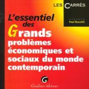 Essentiel Grands Problemes Eco Sociaux Monde Contemporain - Couverture - Format classique
