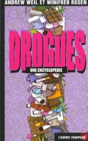 Drogues : Une Encyclopedie - Couverture - Format classique