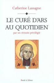 Cure D'Ars Au Quotidien - Intérieur - Format classique