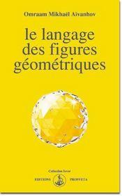 Le langage des figures geometriques - Intérieur - Format classique