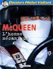 Dossier Michel Vaillant T.3 ; Mcqueen, L'Homme Mécanique - Couverture - Format classique