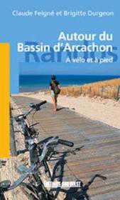 Autour du bassin d'Arcachon ; à pied et à vélo - Couverture - Format classique