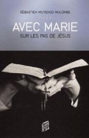 Avec Marie Sur Les Pas De Jesus - Couverture - Format classique