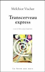 Transcerveau express - Couverture - Format classique