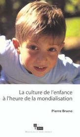 La Culture De L'Enfance A L'Heure De La Mondialisation - Intérieur - Format classique