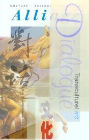 Revue Alliage N.45-46 ; Dialogue Transculturel - Intérieur - Format classique