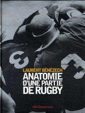 Anatomie d'une partie de rugby - Intérieur - Format classique