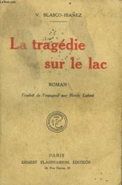 La Tragedie Sur Le Lac. - Couverture - Format classique