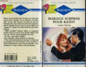 Mariage Surprise Pour Kathy - A Rising Passion - Couverture - Format classique