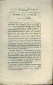 Province Du Danube. Extrait Du Bulletin De La Societe De Geographie. - Couverture - Format classique