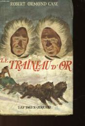 Le Traineau D'Or - Golden Portage - Couverture - Format classique