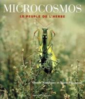 Microcosmos. Le Peuple De L'Herbe - Couverture - Format classique
