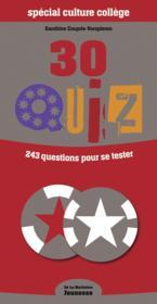 Special culture collège ; 30 quiz pour vous tester - Couverture - Format classique