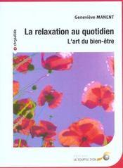 Relaxation Au Quotidien (La) - Intérieur - Format classique